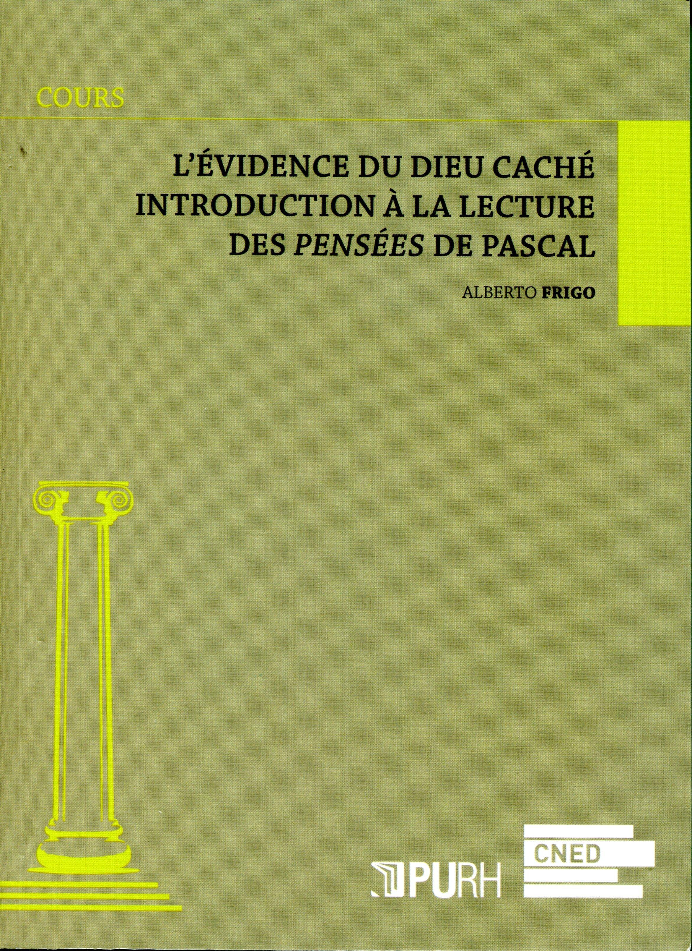 L'evidence du dieu cache. introduction a la lecture des pensees de pa scal