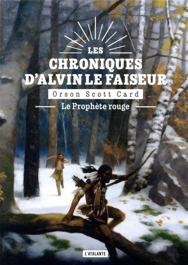 Les chroniques d'Alvin le Faiseur T.2 ; le prophète rouge