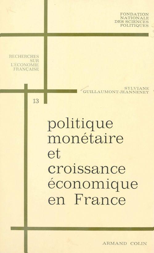 Politique monétaire et croissance économique en France, 1950-1966