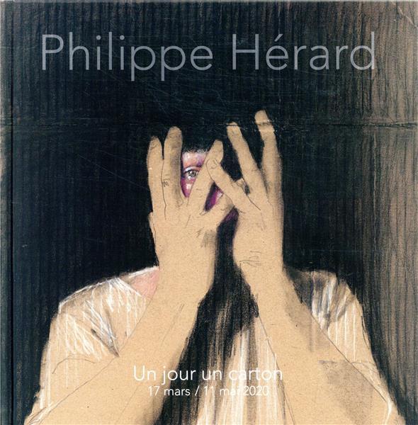 Phillipe Hérard ; un jour un carton ; 17 mars / 11 mai 2020