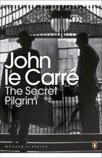 Vente Livre Numérique : The Secret Pilgrim  - John Le Carré