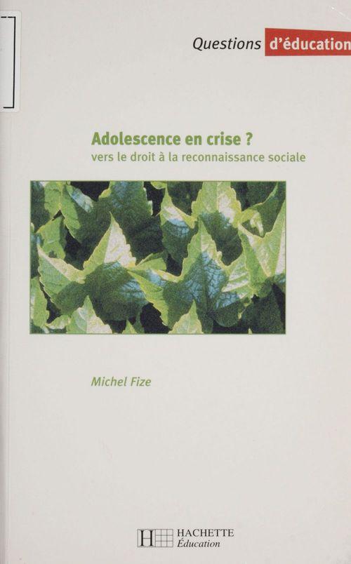 Adolescence en crise ? vers le droit a la reconnaissance sociale