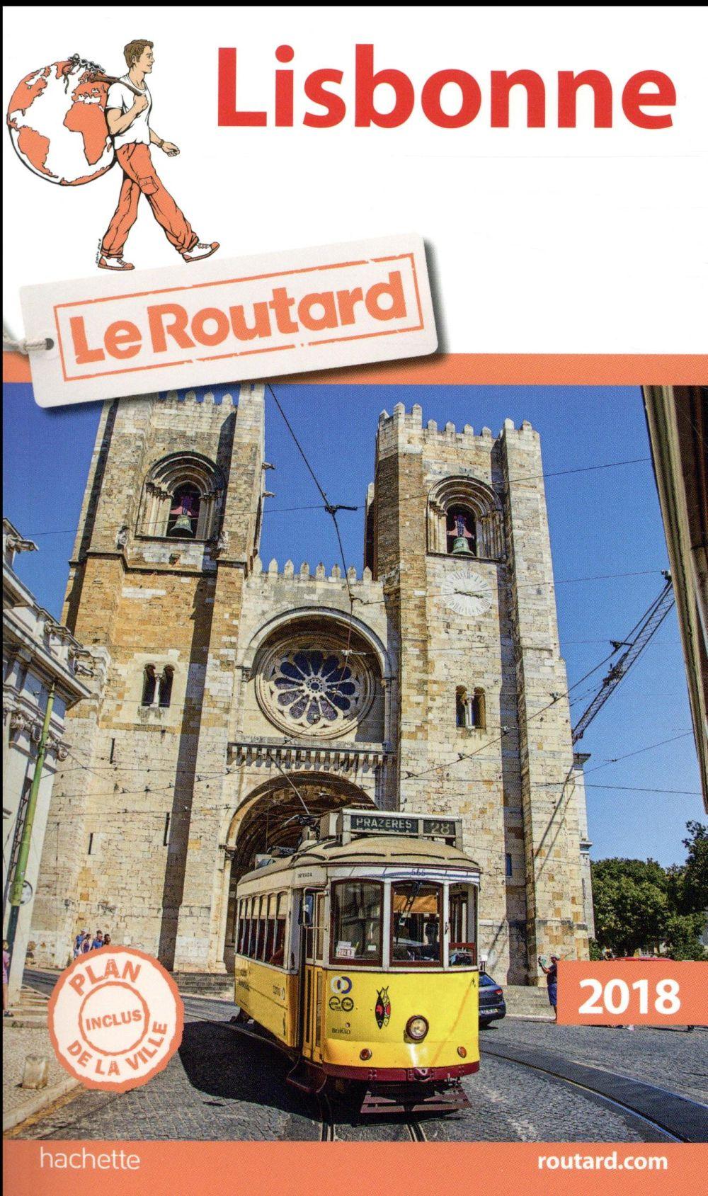 Guide du Routard ; Lisbonne (édition 2018)