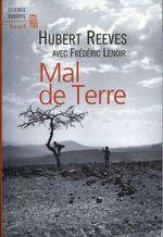 Vente Livre Numérique : Mal de Terre  - Frédéric Lenoir - Hubert Reeves