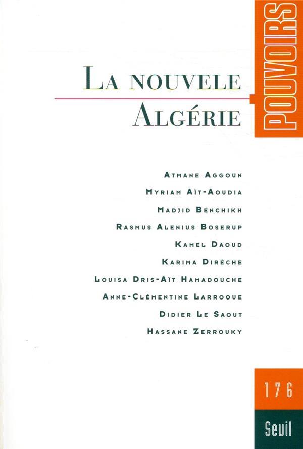 REVUE POUVOIRS n.176 ; la nouvelle Algérie
