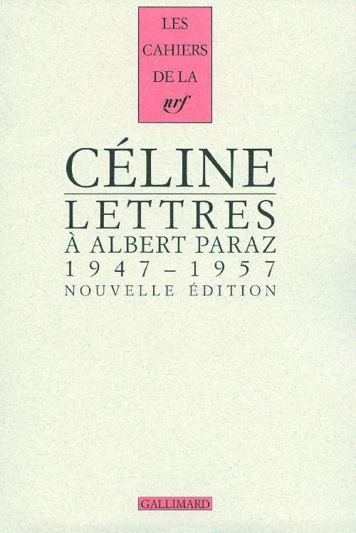 Les cahiers de la NRF ; lettres à Albert Paraz (1947-1957)