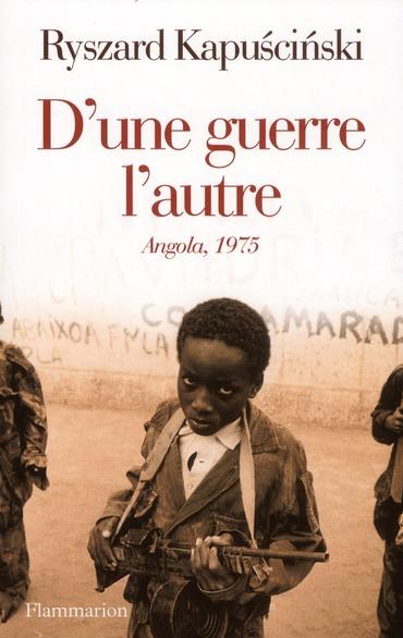 D'une guerre l'autre ; Angola, 1975