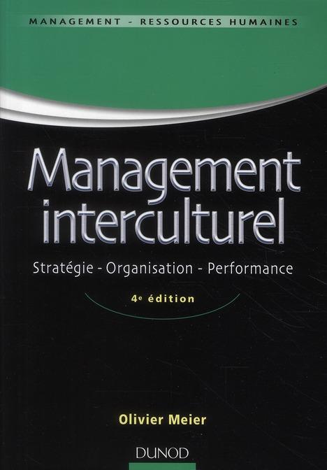 Management interculturel ; stratégie, organisation, performance (4e édition)