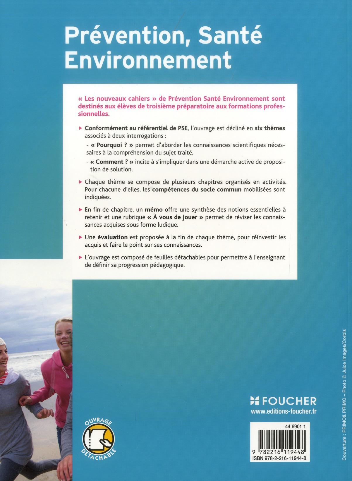 les nouveaux cahiers ; prévention-santé-environnement ; 3ème prépa pro