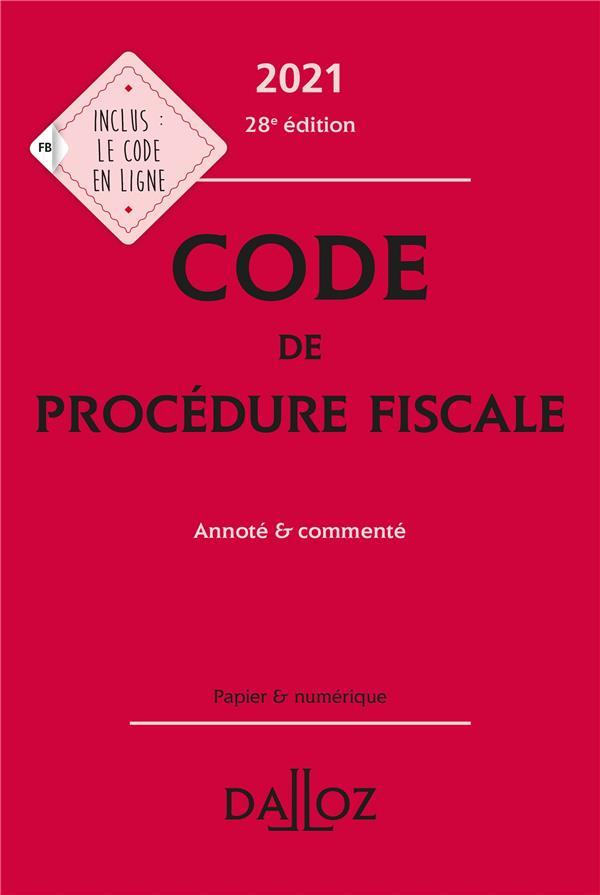 Code de procédure fiscale, annoté et commenté (édition 2021)