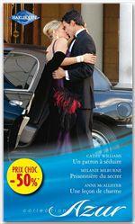 Vente Livre Numérique : Un patron à séduire - Prisonnière du secret - Une leçon de charme  - Anne McAllister - Cathy Williams - Melanie Milburne