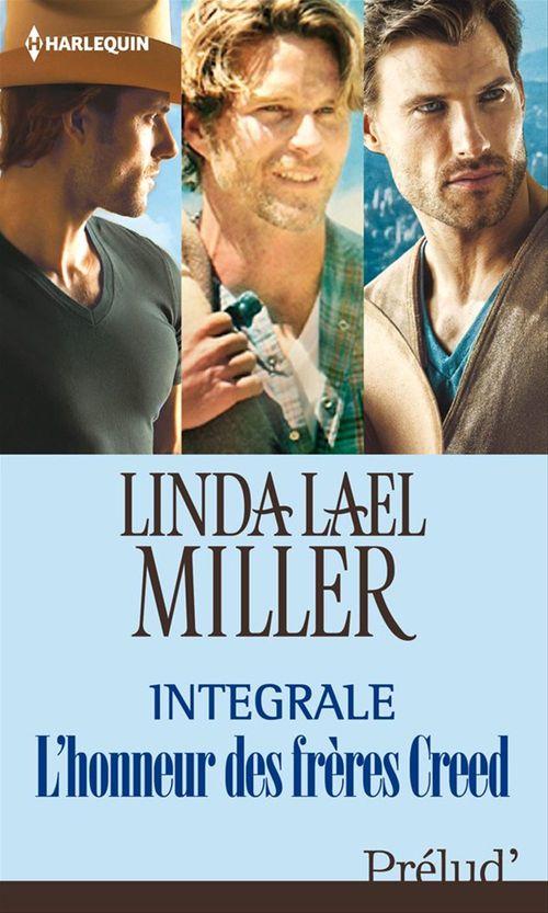 Pour l'honneur des frères Creed : l'intégrale de la série  - Linda Lael Miller