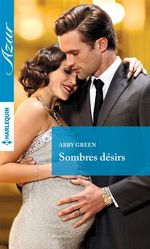 Vente EBooks : Sombres désirs  - Abby Green