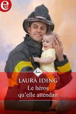 Vente Livre Numérique : Le héros qu'elle attendait  - Laura Iding
