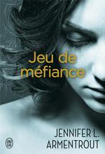 Vente Livre Numérique : Jeu de méfiance  - Jennifer L. Armentrout