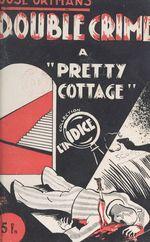 Double crime à Pretty-Cottage  - Jose Ortmans