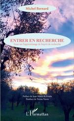 Vente EBooks : Entrer en recherche  - Michel.. Bernard