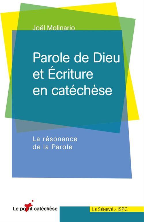 Parole de Dieu et Ecriture en catéchèse