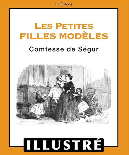 Les petites filles modèles (Illustré)