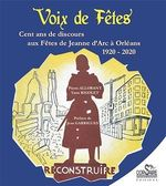Vente Livre Numérique : Voix de fêtes. Cent ans de discours aux fêtes de Jeanne d'Arc à Orléans 1920-2020  - Pierre Allorant - Yann Rigolet