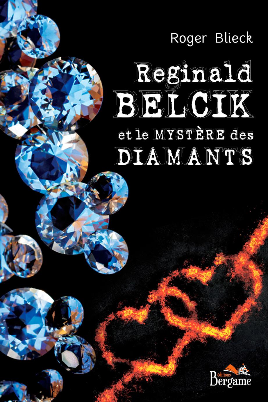 Reginald Belcik et le mystère des diamants