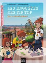 Vente Livre Numérique : Les enquêtes des Tip Top - Qui a enlevé Odilon ? CE1/CE2 dès 7 ans  - Christine Palluy