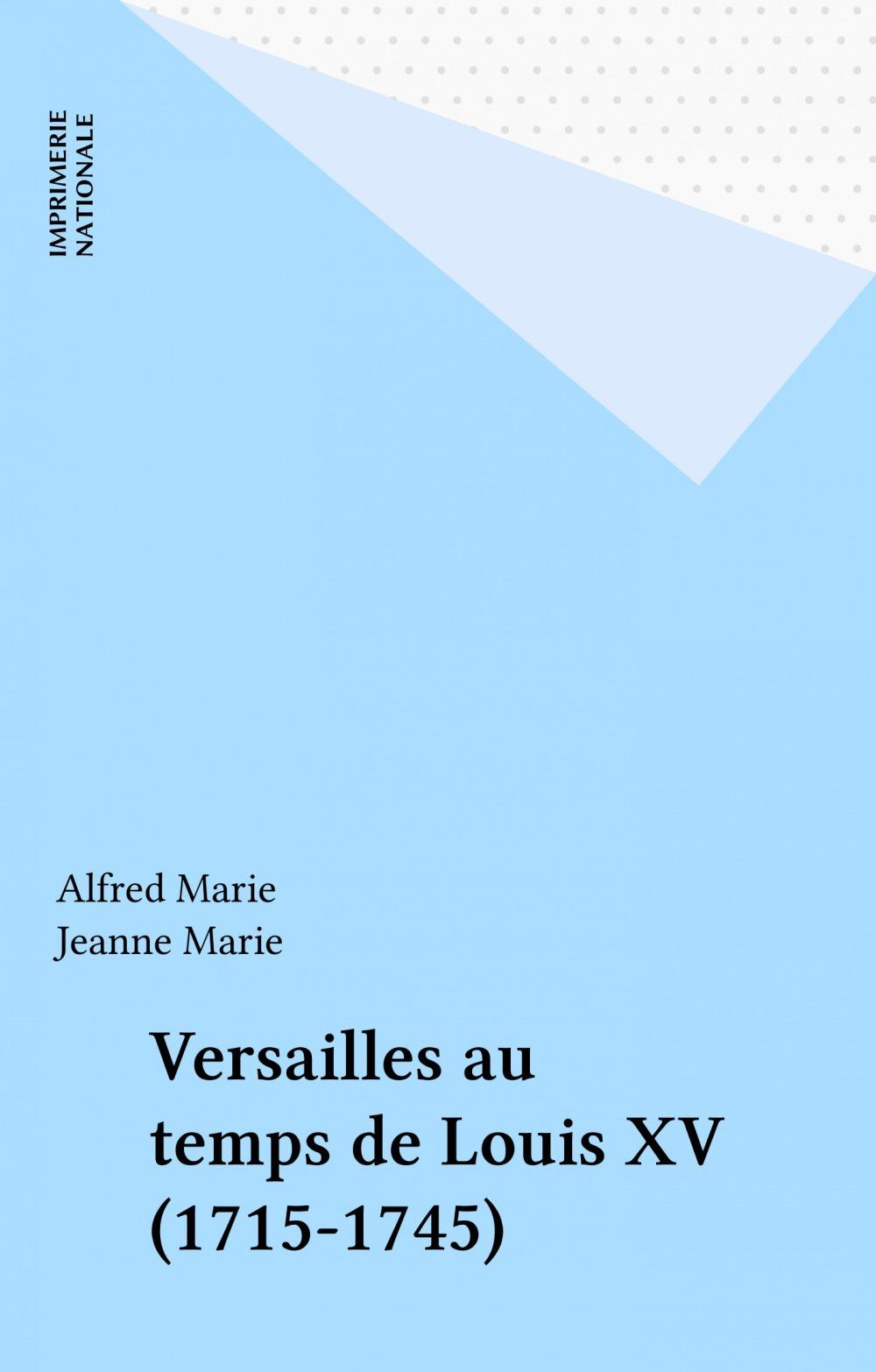 Versailles au temps de louis xv
