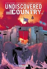 Undiscovered country T01  - Charles Soule - Giuseppe Camuncoli - Scott Snyder