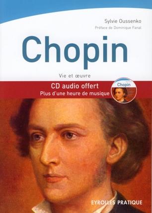 Chopin. Vie Et Oeuvre. Cd Audio Offert. Plus D'Une Heure De Muqique