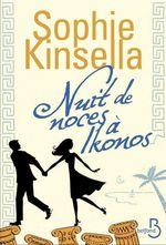 Vente Livre Numérique : Nuit de noces à Ikonos  - Sophie Kinsella