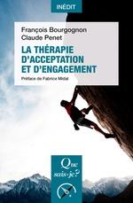Vente EBooks : La thérapie d'acceptation et d'engagement  - Fabrice Midal - François BOURGOGNON - Claude Penet