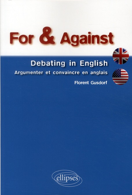 For & against ; debating in english