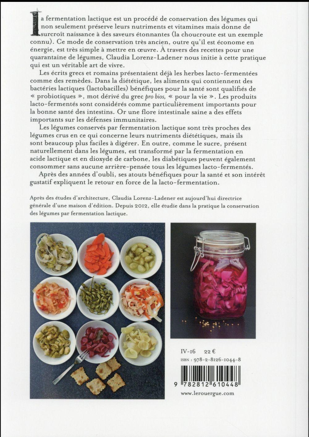 Ces ferments qui nous veulent du bien ; petit manuel de lacto-fermentation