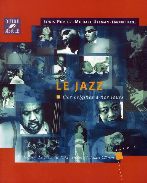 Le jazz des origines à nos jours