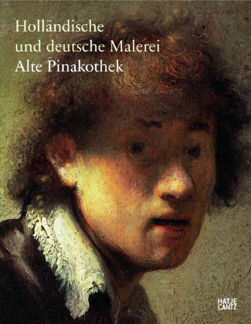 Hollândische und deutsche malerei Alte Pinakothek