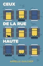 Vente Livre Numérique : Ceux de la rue Haute  - Armelle Guilcher