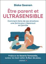 Vente Livre Numérique : Être parent et ultrasensible  - Bieke Geenen