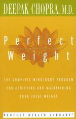 Vente Livre Numérique : Perfect Weight  - Deepak Chopra
