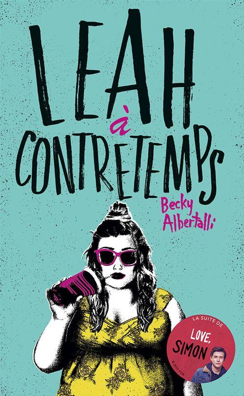 Vente Livre Numérique : Leah à contretemps  - Becky Albertalli