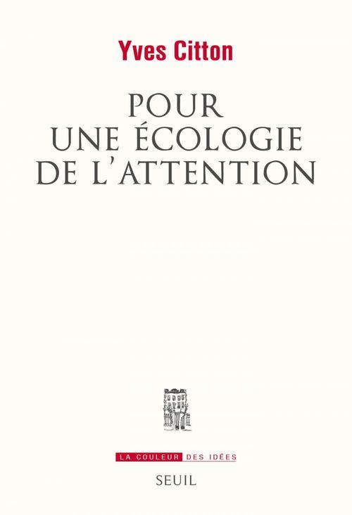 Pour une écologie de l'attention