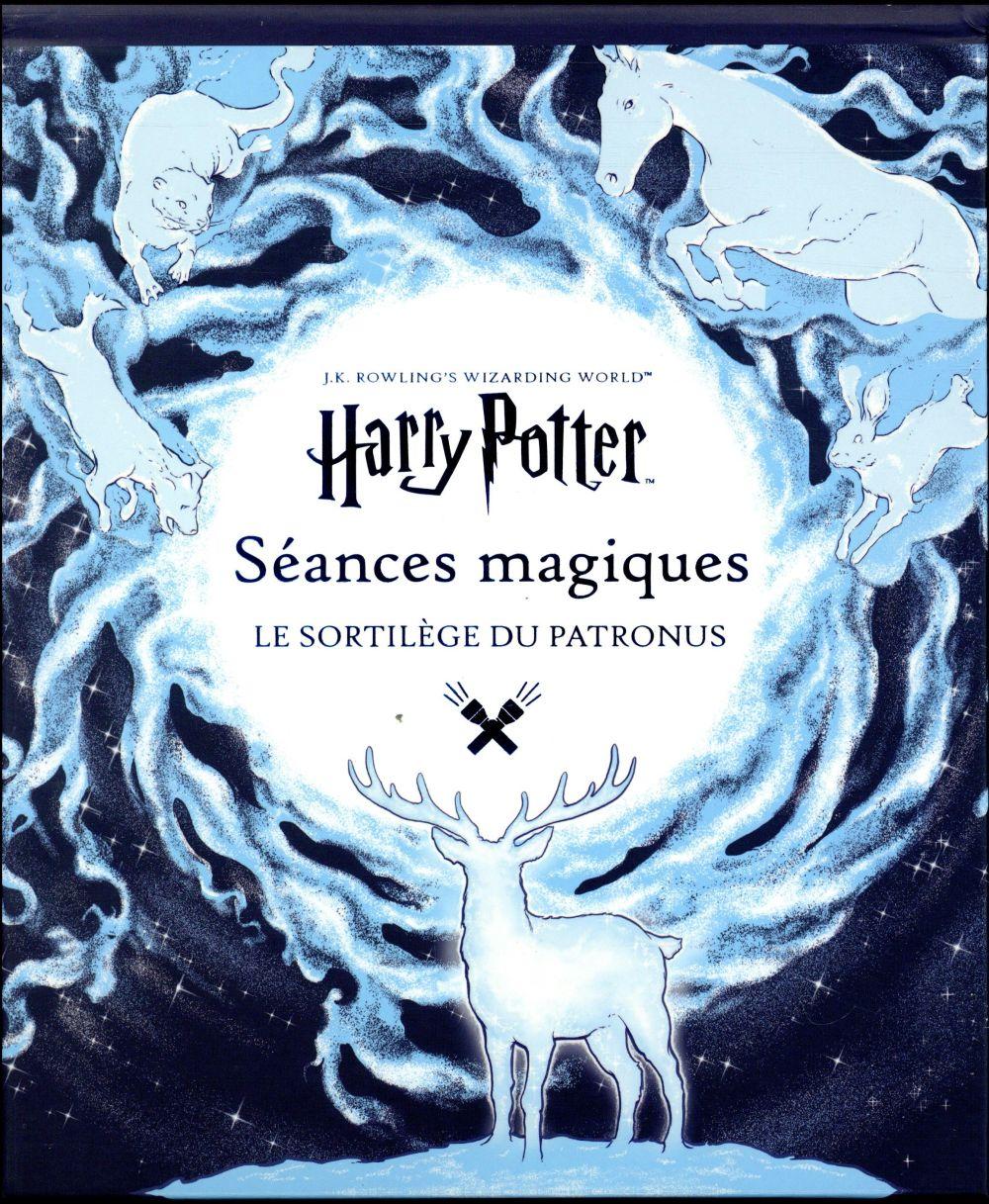 J.K. Rowling's wizarding world ; séances magiques ; le sortilège du Patronus