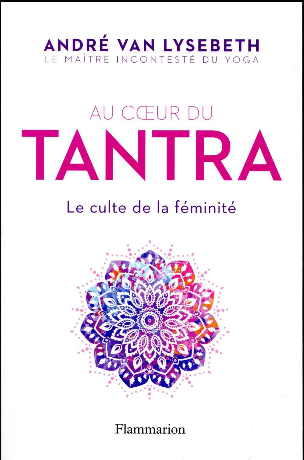 Tantra, le culte de la féminité
