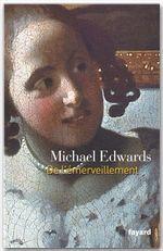 De l'émerveillement  - Edwards-M  - Michaël Edwards