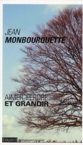 Aimer, Perdre Et Grandir (Edition 2011)