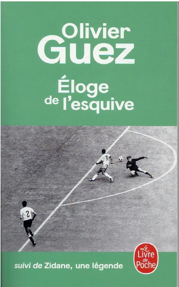 l'éloge de l'esquive ; Zidane, une légende