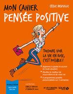 Vente EBooks : Mon cahier Pensée positive  - Cécile Neuville
