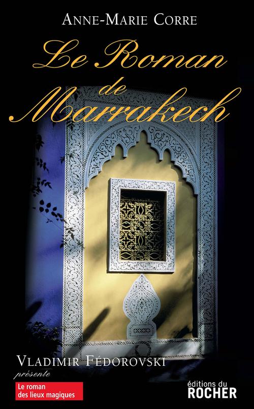 Le roman de Marrakech