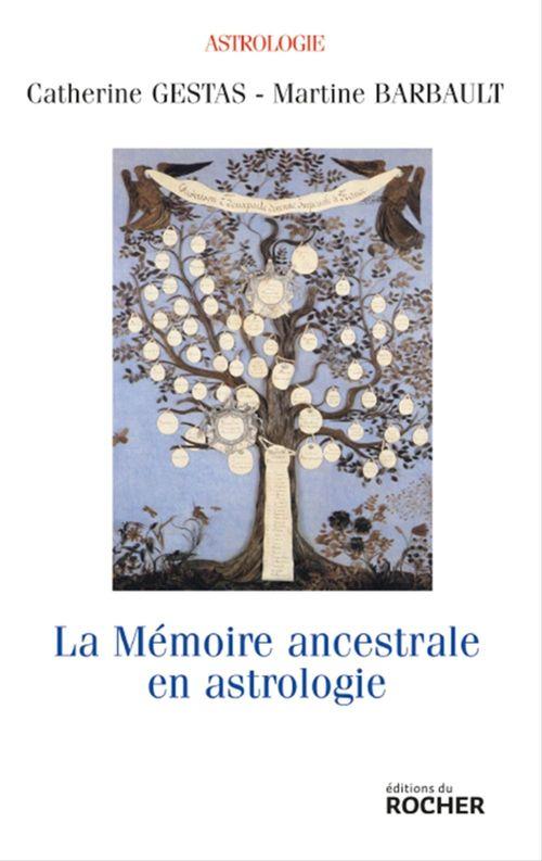 La mémoire ancestrale en astrologie
