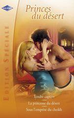 Vente Livre Numérique : Princes du désert (Harlequin Edition Spéciale)  - Emma Darcy - Stephanie Howard