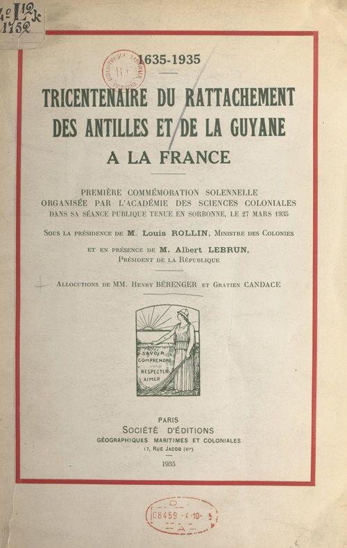 Tricentenaire du rattachement des Antilles et de la Guyane à la France, 1635-1935